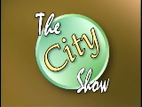 The City Show - May 3, 2011