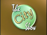 The City Show - May 17, 2011