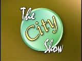 The City Show - May 24, 2011