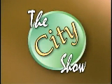 The City Show - May 31, 2011
