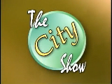 The City Show - July 12, 2011