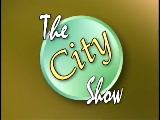 The City Show - July 26, 2011