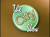 The City Show - August 9, 2011