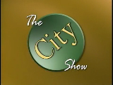 The City Show - October 11, 2011