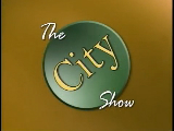 The City Show - October 18, 2011