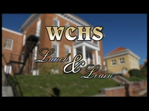 WCHS Lunch and Learn - March, 2016