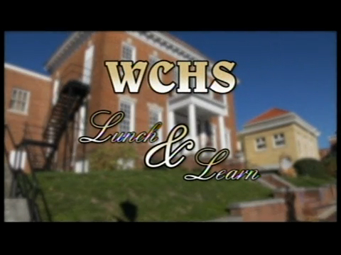 WCHS Lunch & Learn - May, 2016